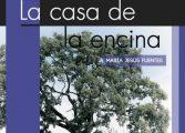 La escritora María Jesús Fuentes presenta en Fonz su última novela 'La casa de la encina' el sábado 9