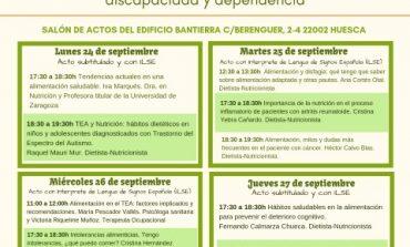CADIS Huesca organiza las Jornadas de Alimentación y Salud: La importancia de la nutrición en personas con enfermedades crónicas, discapacidad y dependencia