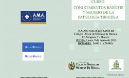 El Colegio de Médicos de Huesca organiza un curso de conocimientos básicos y manejo de la patología tiroidea