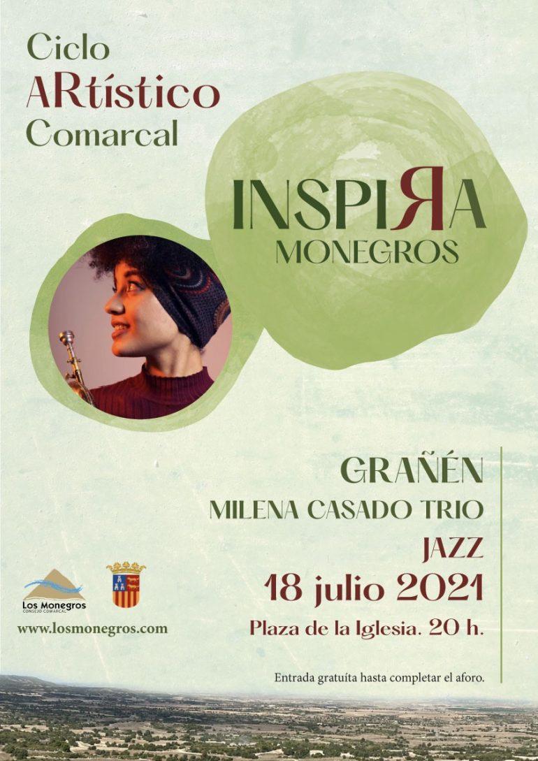 El I Ciclo Artístico Comarcal INSPIRA MONEGROS se despide este próximo fin de semana con el jazz de Milena Casado