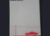 Viaje a la ternura en un Mustang