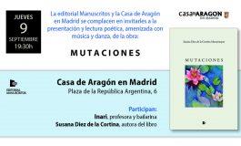 PRESENTACIÓN EN LA CASA DE ARAGÓN EN MADRID DEL LIBRO MUTACIONES, de Susana Diez de la Cortina Montemayor